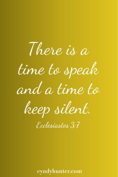 As Christians, we speak words of encouragement, of strength, of life. But there is a time for silence. Biblical Quotes, Religious Quotes, Bible Quotes, Daily Scripture, Bible Scriptures, Silence Quotes, World Quotes, Favorite Bible Verses, Words Of Encouragement