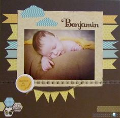 Benjamin. Baby scrapbook layout.
