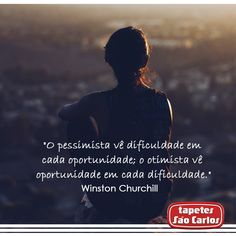 #Oportunidade #Frases #TapetesSaoCarlos