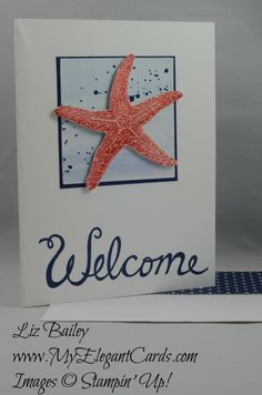 Picture Perfect - Welcome Words - CAS - My Elegant Cards - Liz Bailey - Independent Stampin' Up! Demonstrator
