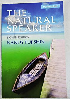 The Natural Speaker by Randy Fujishin 2014 Paperback My Search Lab College Book #Textbook