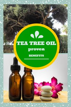 The Incredible (Science-Backed) Benefits of Tea Tree Oil