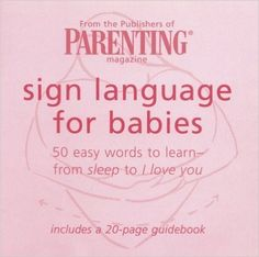 Sign Language for Babies Cards : 50 Easy Words to Learn