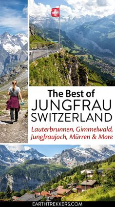 Best things to do in the Jungfrau region of the Bernese Oberland, Swiss Alps, Switzerland. #switzerland #swissalps #jungfrau #berneseoberland
