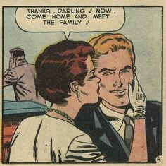 """Comic Girls Say.. """" Thanks .. Darling. Now come home and meet the family """" #comic #vintage"""