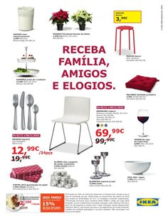 Recebe Família, Amigos e Elogios. 02/11/2015 a 08/11/2015 IKEA