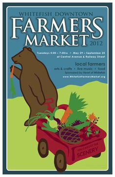 Whitefish Downtown Farmers Market 2012 poster by Jen Frandsen, Old Town Creative