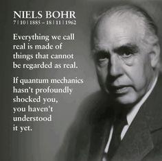 Neils Bohr on Quantum physics reality https://illuminatimatrix.wordpress.com/its-all-in-our-mind-the-light-bringers-eliminating-the-illuminators-2/