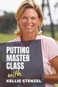 Master the greens with nine great video lessons from LPGA Top 50 teacher and PGA Master Professional Kellie Stenzel. #golf #golftip #golfswing #golflessons #womensgolf Golf Books, Golf Academy, Golf Putting Tips, Golf Magazine, Golf Chipping, Best Golf Courses, Golf Instruction, Golf Exercises, Golf Training