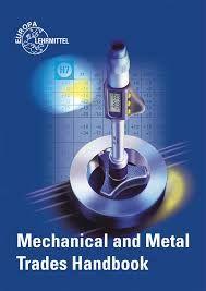 Título: Mechanical and Metal Trades Handbook / Autor: Fischer, Ulrich / Año: 2012 / Código: MAN/620.1/F54/2012