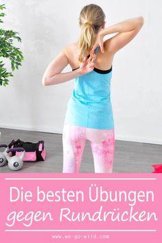 Die 16 effektivsten Übungen gegen Rundrücken   WE GO WILD – Der #1 Fitness Blog für Frauen und gesunde Ernährung