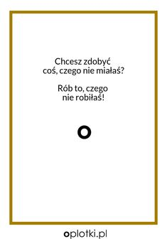 Co robię, kiedy nie mam siły. Happy Quotes, Positive Quotes, Love Quotes, Motivational Quotes, Inspirational Quotes, Affirmation Quotes, Wisdom Quotes, Quotes Quotes, Drake Quotes