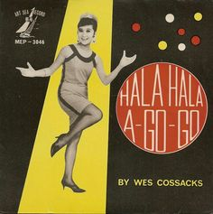 Hala Hala ◇ A Go-Go by Wes Cossacks