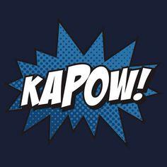Kapow! by DetourShirts