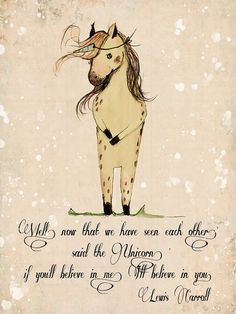 These would perfect to hang in the nursery, frame in a kids room, Wall art for kids & Baby. whimsical illustrations for your wall decor. This is a special edition of my Unicorn, with Lewis Carroll quote: Well, now that we have seen each other, said the Unicorn, if youll believe in me, Ill believe in you ---------------------- PRINT DETAILS: ---------------------- The image is centered to feet with the paper size leaving a white border around. All my Prints are made by me, in a lovel...