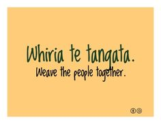 Weave the people together - Maori proverbs new zealand polynesian people .He ora te Whakapiri, He mate te whakatariri. There is strength in unity, Defeat in anger. Waitangi Day, Maori Words, Multicultural Classroom, Maori Symbols, Polynesian People, Learning Stories, Teaching Philosophy, Maori Designs, Proverbs Quotes