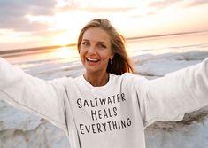 Saltwater Heals Everything Sweatshirt, Beach Sweatshirt, Summer Vacation Sweatshirt Butterfly Shirts, Bridal Party Shirts, Feminist Shirt, Travel Shirts, Shirt Sale, Grey Sweatshirt, Beach Trip, Eating Well, T Shirts For Women