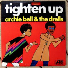 "Archie Bell & The Drells - ""Tighten Up"""