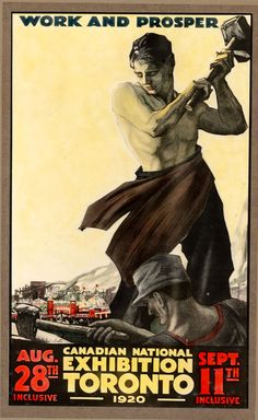 1920 CNE Poster (*most folks did prosper in the until Vintage Ads, Vintage Posters, Visit Toronto, Animal Agriculture, Racing Events, Canadian History, Commercial Art, Cultural Events, Reference Images