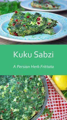 Kuku Sabzi - A vegetarian Persian Herb Frittata that's perfect for the Spring season or Persian New Year (Nowruz)