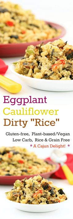 Eggplant Cauliflower Dirty Rice satisfies cravings for both carb and zest, while actually being a low-carb, plant-based meal!