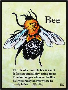 Bee Best Print by Eddie Glass Writing by Kim Glass About Bumble Bee. #bees