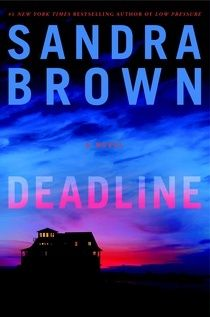 Deadline by Sandra Brown /A good very realistic story with lots of turns and twists to keep you guessing. - This book was a true page turner beginning to end. - The characters are developed well. Great Books, New Books, Books To Read, Thriller Books, Mystery Thriller, Book Club Books, The Book, Mini Books, Sandra Brown Books