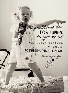 Ánimo con el Lunes!!