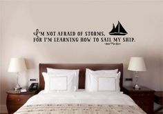 I'm Not Afraid Of Storms Vinyl Decal Wall Sticker Words Lettering Home Decor Art #EnchantinglyElegant #Removablevinylwalldecals