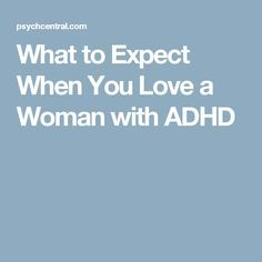 What to Expect When You Love a Woman with ADHD
