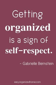 Organization Quotes - 15 Inspirational quotes about being organized Need some more motivation to get your life organized? Check out these inspirational organization quotes to start organizing your life.