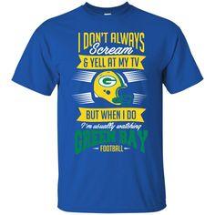 Green Bay Packers shirts I Yelling At My TV When I'm Watching Green Bay T-shirts Hoodies Sweatshirts