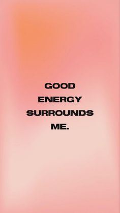Good Energy, New Energy, Pretty Words, Cool Words, Happy Words, Empowering Quotes, Affirmation Quotes, Instagram Story Ideas, Positive Affirmations