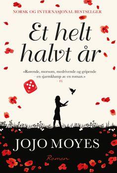 Et helt halvt år - Jojo Moyes Elisabeth Haukeland Books To Read, My Books, Love Book, Reading Lists, New York Times, Growing Up, Roman, Bog, Culture
