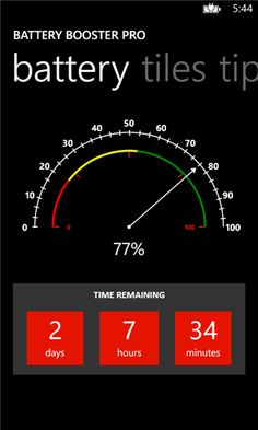 Battery Booster Pro ENHANCE, INCREASE and BOOST your windows phone battery life with Battery Booster Pro. View battery status on a beautiful chart, know the estimated battery time remaining, and get tips to enhance the life of your phone battery.  Battery Booster is the ultimate app that will help you to get the...  http://www.windows8apps.net/battery-booster-pro/