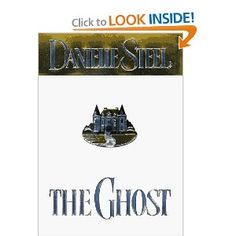 The Ghost --Danielle Steele, I only like a few of her books and this was most definitely one of them ( because of the letters/journal from the past, not the story's present)