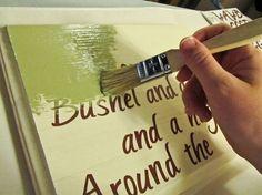 colocar letras stickered el cartel de madera, pintura, y luego pelar pegatinas.  mucho más fácil que la escritura!  Este consejo vale millones !!  ¡Lo amo!