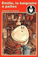 Emilie, la baignoire à pattes - Bernadette Renaud