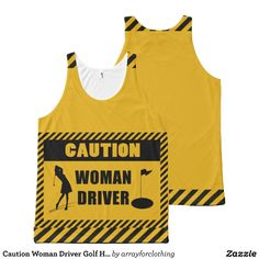Caution Woman Driver Golf Humor All-Over Print Tank Top Tank Tops