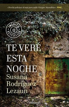 Buy Te veré esta noche by Susana Rodríguez Lezaun and Read this Book on Kobo's Free Apps. Discover Kobo's Vast Collection of Ebooks and Audiobooks Today - Over 4 Million Titles! Love Book, This Book, John Boyne, Books To Read, My Books, Ebooks Pdf, Stieg Larsson, James Dashner, Agatha Christie