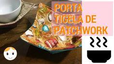 PORTA TIGELA DE PATCHWORK - 23/01 às 17h - Drica TV
