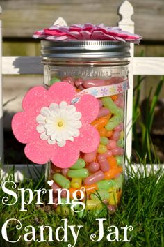 Homemade Mother's Day Gift Idea: Spring Mason Jar Candy Holder-A frugal gift idea, and easy to make decorative piece. Diy Father's Day Gifts Easy, Homemade Mothers Day Gifts, Mother's Day Diy, Mothers Day Crafts, Homemade Gifts, Fathers Day Gifts, Mason Jar Candy, Mason Jar Crafts, Mason Jars