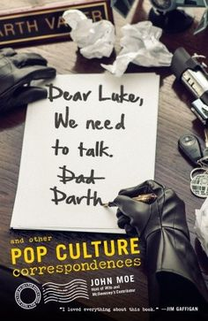 Wits | Comedy, conversation, songs and surprises with host John Moe. | Dear Luke, We Need To Talk. Darth |
