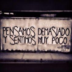 Pensamos demasiado y sentimos muy poco #Accion poetica Osorno #calle