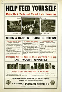"""""""Help Feed Yourself"""" - USDA poster from 1917 ~ Somebody Has to Raise or Pack Everything You Eat - Do Your Share!"""