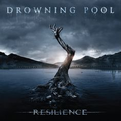 Drowning Pool – Resilience (Album review)
