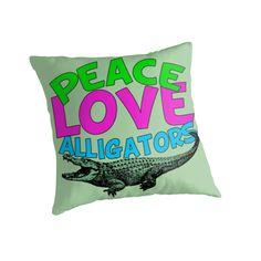 Peace Love Alligators Cool Green Pillow @ Redbubble