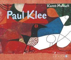 Paul Klee - Kunst-Malbuch für Kinder vom Prestel-verlag