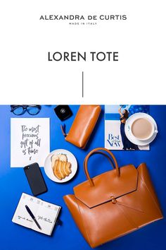 Are you looking for a designer leather handbag? Click through to check out the Loren Tote, handmade in Italy with smooth and lightweight Italian leather! Alexandra de Curtis #leatherhandbag #designerhandbag #italianhandbag
