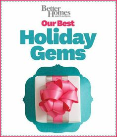 The 2013 Holiday Gems Booklet is filled with great recipes and decorating ideas for the fall and winter holidays. Enjoy our 100 Days of Holidays!